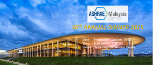 ASHRAE MALAYSIA CHAPTER'S 30th ANNUAL DINNER 2015